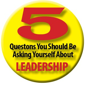 5Questions you should be asking yourself about leadership Button-300x300