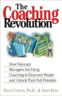 coaching-revolution-how-visionary-managers-are-using-david-logan-paperback-cover-art